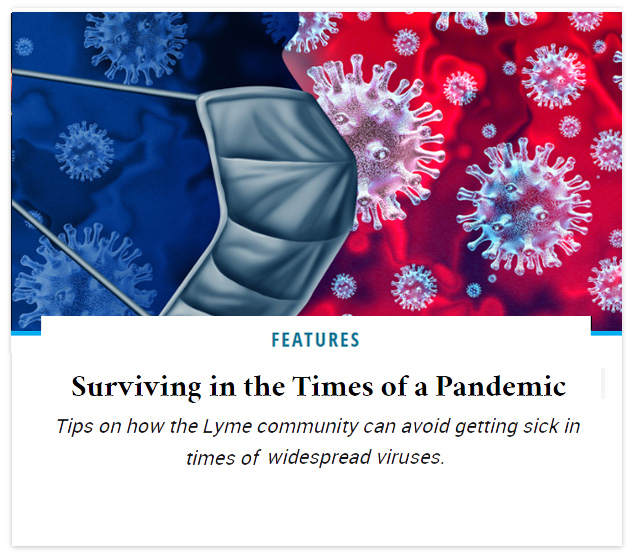 Surviving in the Times of a Pandemic