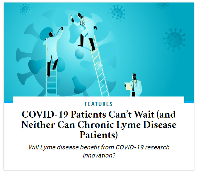 COVID-19 Patients Can't Wait (and Neither Can Chronic Lyme Disease Patients)