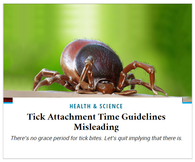 Tick Attachment Time Guidelines Misleading