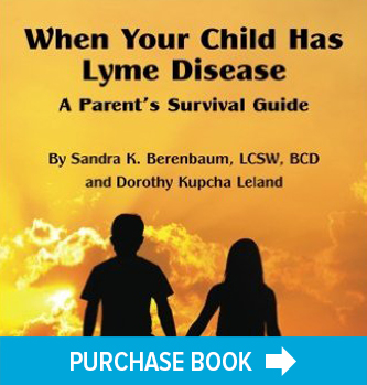 When Your Child Has Lyme Disease - A Parent's Survival Guide