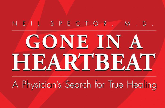 Gone In A Heartbeat Lyme disease journey by Dr. Neil Spector