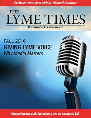 LymeTimes fall 2016 - Give Lyme Voice - Why Media Matters