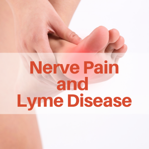 Many Lyme disease patients report severe chronic pain, numbness and tingling.