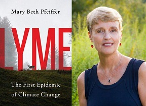 "Mary Beth Pfeiffer, author of ""Lyme"""