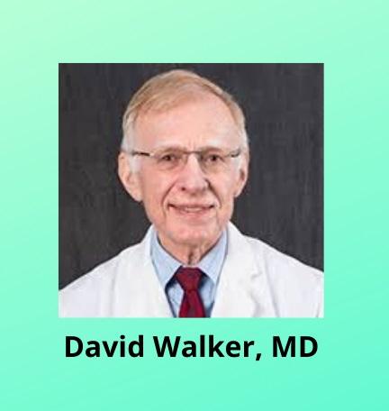 David Walker, MD.