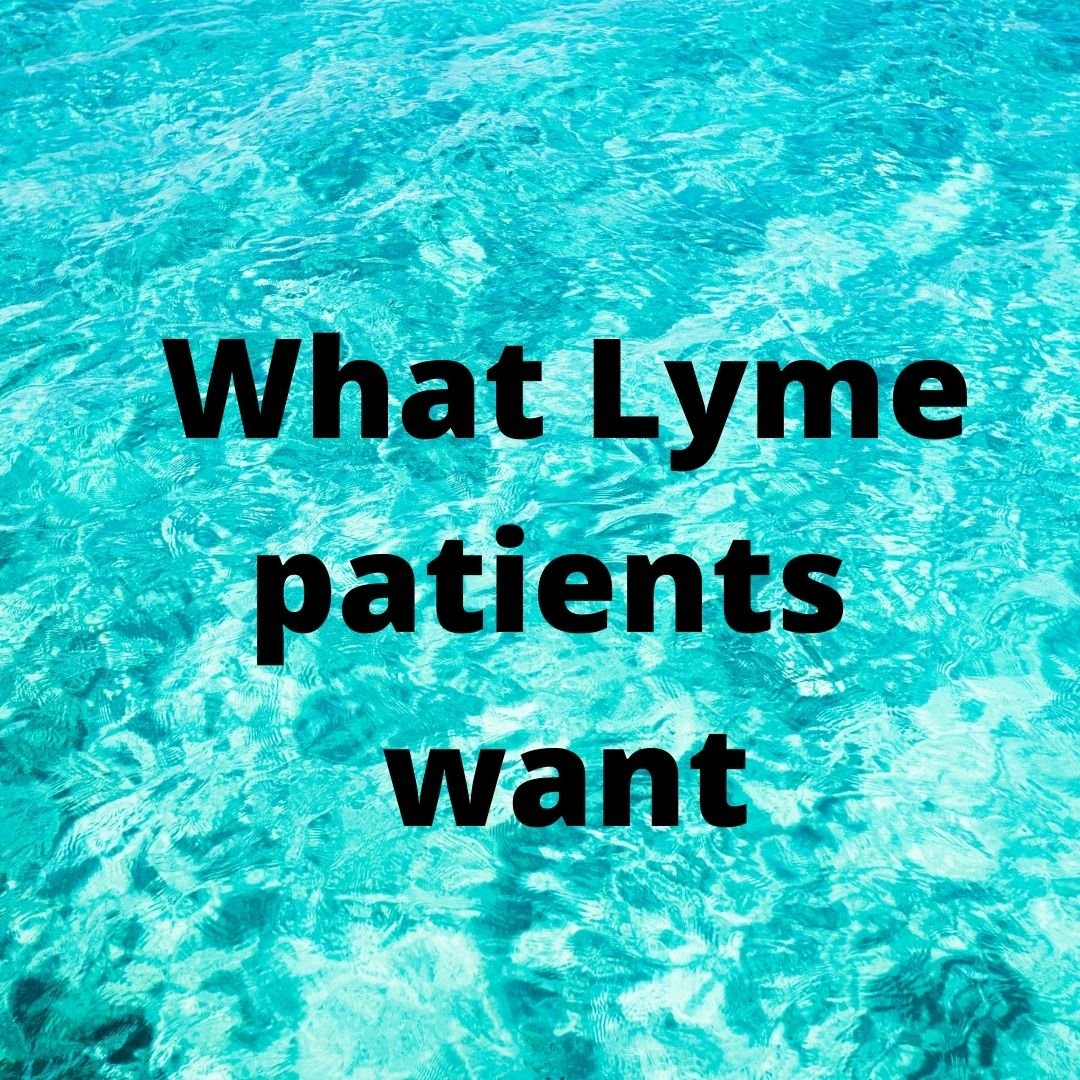 what Lyme patients want